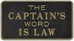 Bernard Engraving FP010 CAPTAIN'S WORD IS LAW
