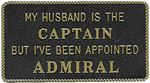 Bernard Engraving FP020 MY HUSBAND IS THE CAPTAIN BUT